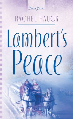 Lambert's Peace - eBook  -     By: Rachel Hauck