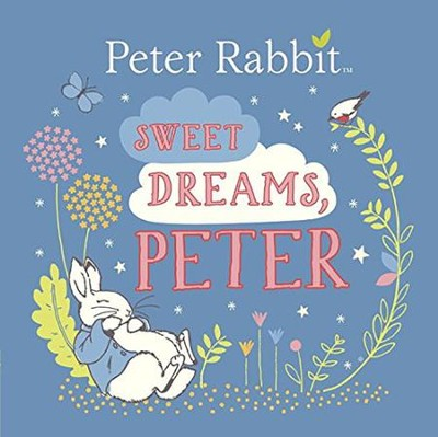 Sweet Dreams, Peter  -     By: Beatrix Potter