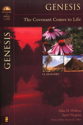 Genesis, Bringing the Bible to Life Series    -     By: John Walton, Janet Nygren