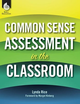 Common Sense Assessment in the Classroom - PDF Download [Download]