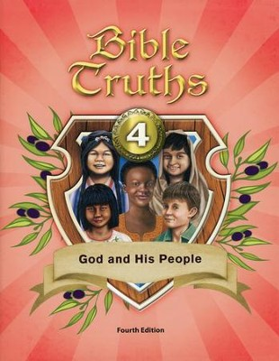 BJU Bible Truths: God and His People Grade 4 Student Text  (4th Edition)  -