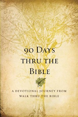90 Days Thru the Bible: A Devotional Journey from Walk Thru the Bible - eBook  -     By: Walk Thru The Bible, Chris Tiegreen