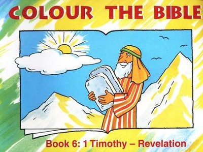 Colour the Bible Book 6: Timothy - Revelation   -