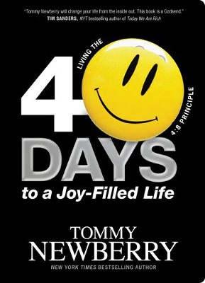 40 Days to a Joy-Filled Life: Living the 4:8 Principle - eBook  -     By: Tommy Newberry