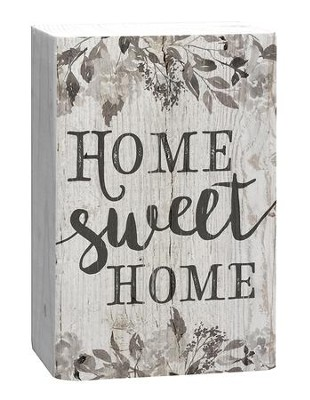 Home Sweet Home, Plaque  -