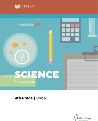 Lifepac Science Grade 4 Unit 6: Changes in Water and Matter   -