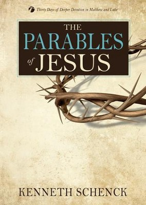 The Parables of Jesus  -     By: Kenneth Schenck