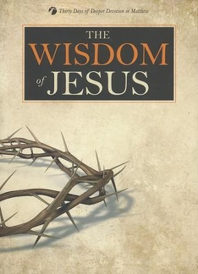 The Wisdom of Jesus  -     By: Kenneth Schenck