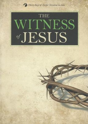 The Witness of Jesus  -     By: Kenneth Schenck