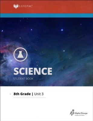 Lifepac Science Grade 8 Unit 3 Workbooks: Structure of Matter II   -