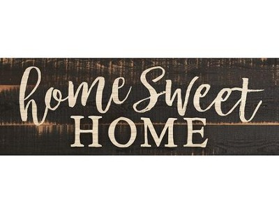 Home Sweet Home, Plank Decor   -