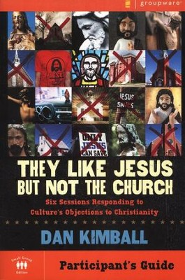 They Like Jesus But Not Church, Participant's Guide   -     By: Dan Kimball