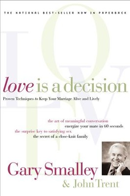 Love Is A Decision - eBook  -     By: Dr. Gary Smalley, John Trent Ph.D.
