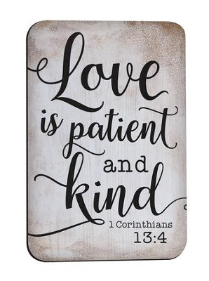 Love Is Patient and Kind, Magnet  -
