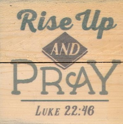 Rise Up and Pray, Rustic Magnet  -