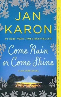 #13: Come Rain or Come Shine   -     By: Jan Karon