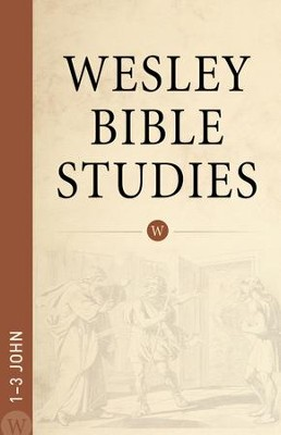1-3 John: Wesley Bible Studies    -