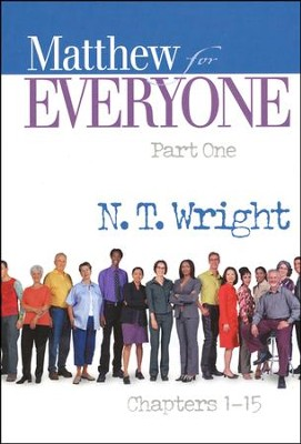 Matthew for Everyone: Part 1, Chapters 1-15 (original cover)    -     By: Tom Wright