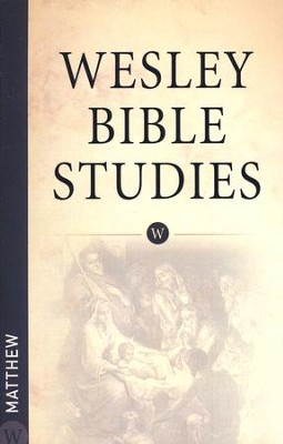 Matthew: Wesley Bible Studies   -