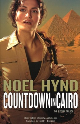 Countdown In Cairo, Russian Trilogy Series #3    -     By: Noel Hynd