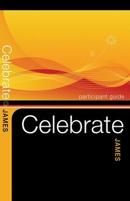 Celebrate James Participant Guides - Pack of 5  -     By: Keith Loy