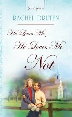 He Loves Me, He Loves Me Not - eBook  -     By: Rachel Druten