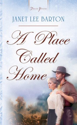 A Place Called Home - eBook  -     By: Janet Lee Barton