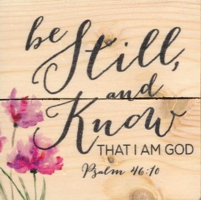 Be Still and Know That I Am God, Rustic Magnet  -