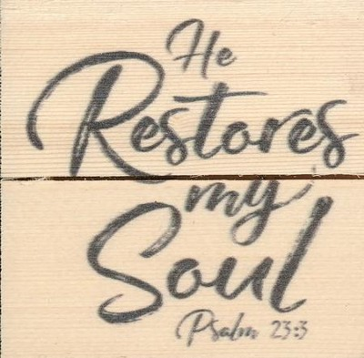 He Restores My Soul, Rustic Magnet  -
