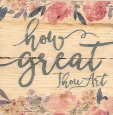 How Great Thou Art, Rustic Magnet  -