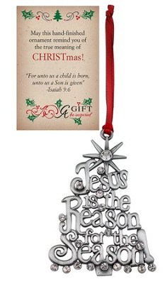 Jesus Is the Reason For the Season Ornament, Silver  -