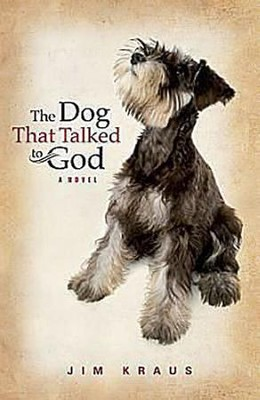 The Dog That Talked to God - eBook  -     By: JP Kraus