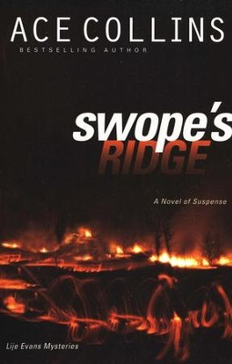 Swope's Ridge, Lije Evans Mysteries Series #2   -     By: Ace Collins