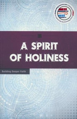 A Spirit for Holiness  -     By: Wesleyan Publishing House