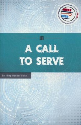 A Call to Serve  -     By: Wesleyan Publishing House