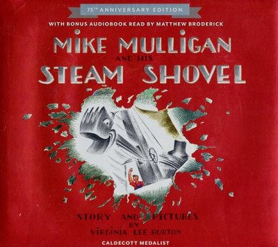 Mike Mulligan and His Steam Shovel 75th Anniversary  -     By: Virginia Lee Burton
