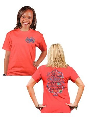 She is Clothed In Strength and Dignity Shirt, Coral,  Medium  -