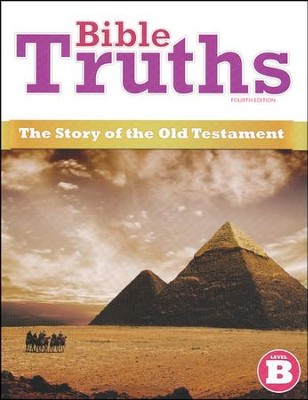 BJU Bible Truths: The Story of the Old Testament Student Text   Level B, Grade 8 (Fourth Edition)   -