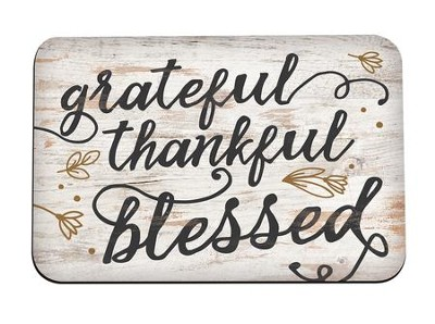 Grateful, Thankful, Blessed, Magnet  -