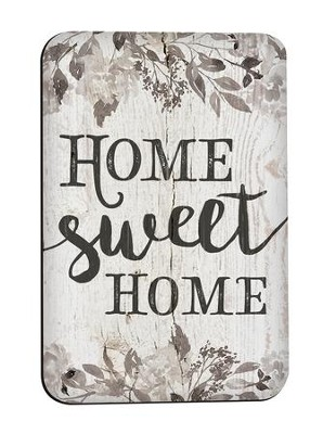 Home Sweet Home, Magnet  -