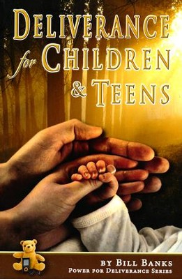 Deliverance for Children and Teens  -     By: B. Banks