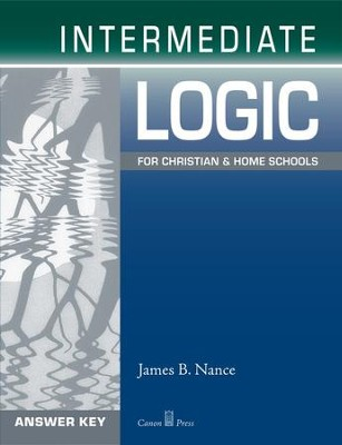 Intermediate Logic Answer Key, 2nd Edition   -     By: James B. Nance