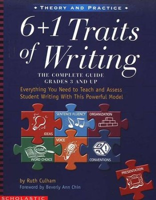 6+1 Traits of Writing   -     By: Ruth Culham