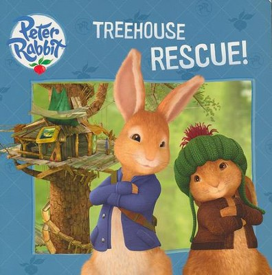 Peter Rabbit: Treehouse Rescue!  -     By: Beatrix Potter