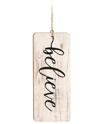 Believe, Farmhouse Ornament  -