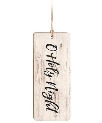 O Holy Night, Farmhouse Ornament  -