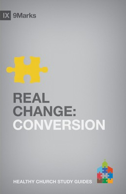 Real Change: Conversion - eBook  -     By: Bobby Jamieson