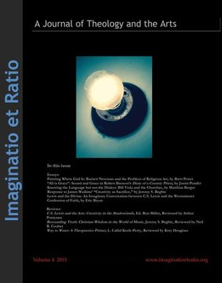 Imaginatio et Ratio: A Journal of Theology and the Arts, Volume 4, 2015  -     Edited By: Jeff Sellars