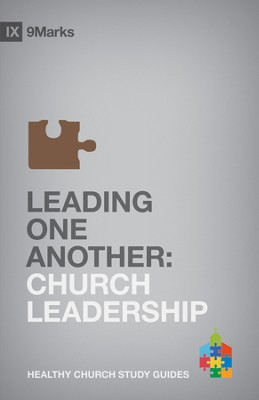 Leading One Another: Church Leadership - eBook  -     By: Bobby Jamieson