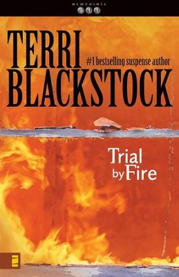 Trial by Fire - eBook  -     By: Terri Blackstock